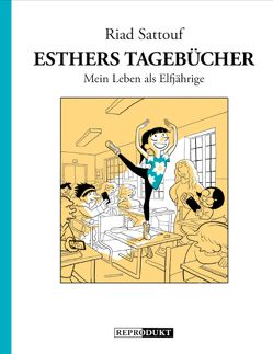 Esthers Tagebücher 2: Mein Leben als Elfjährige von Pröfrock,  Ulrich, Sattouf,  Riad