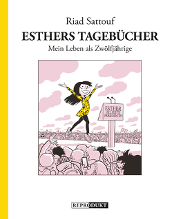 Esthers Tagebücher 3: Mein Leben als Zwölfjährige von Pröfrock,  Ulrich, Sattouf,  Riad