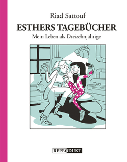 Esthers Tagebücher 4: Mein Leben als Dreizehnjährige von Pröfrock,  Ulrich, Sattouf,  Riad