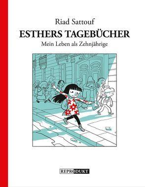 Esthers Tagebücher 1: Mein Leben als Zehnjährige von Pröfrock,  Ulrich, Sattouf,  Riad