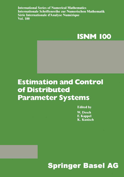 Estimation and Control of Distributed Parameter Systems von DESCH, KAPPEL, KUNISCH