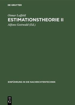 Estimationstheorie II von Gottwald,  Alfons, Loffeld,  Otmar