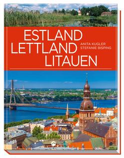 Estland, Lettland, Litauen von Bisping,  Stefanie, Kugler,  Anita