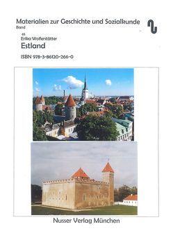 Estland unter besonderer Berücksichtigung der staatlichen Entwicklung seit 1918 von Festner,  Sibylle, Früht,  Werner