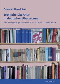 Estnische Literatur in deutscher Übersetzung von Hasselblatt,  Cornelius Th.