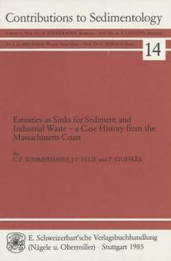 Estuaries as Sinks for Sediment and Industrial Waste von Ellis,  Jeffrey P, Stoffers,  Peter, Summerhayes,  Colin P