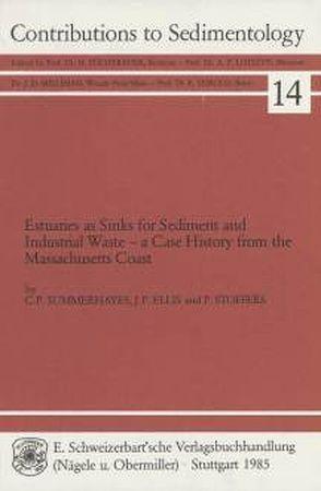 Estuaries as Sinks for Sediment and Industrial Waste von Ellis,  Jeffrey P, Stoffers,  Peter, Summerhayes,  Colin P