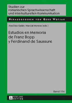 Estudios en Memoria de Franz Bopp y Ferdinand de Saussure von Díaz Galán,  Ana, Morera,  Marcial