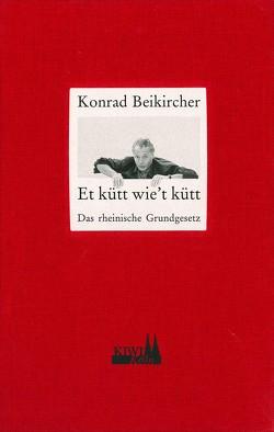 Et kütt wie't kütt von Beikircher,  Konrad