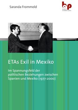 ETAs Exil in Mexiko von Frommold,  Saranda