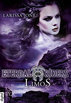 Eternal Riders – Limos von Ione,  Larissa, Oder,  Bettina