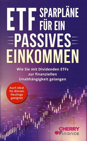 ETF Sparpläne für ein passives Einkommen von Heinrich Jännert,  Maximilian, Mrsic,  Damir