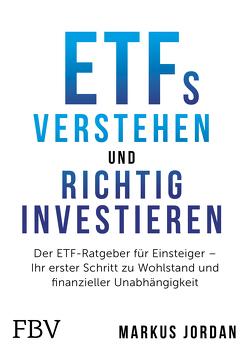 ETFs verstehen und richtig investieren von Jordan,  Markus