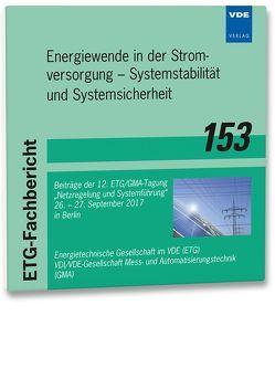 ETG-Fb. 153: Energiewende in der Stromversorgung – Systemstabilität und Systemsicherheit