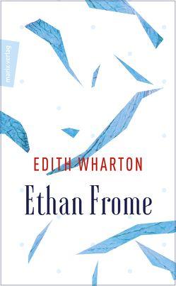 Ethan Frome von Wenner,  Claudia, Wharton,  Edith