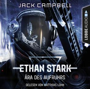 Ethan Stark – Ära des Aufruhrs von Campbell,  Jack, Lühn,  Matthias, Sander,  Ralph