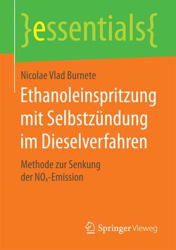 Ethanoleinspritzung mit Selbstzündung im Dieselverfahren von Burnete,  Nicolae Vlad