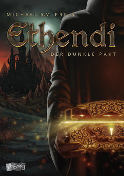 Ethendi – Der dunkle Pakt von Preis,  Michael S.V.