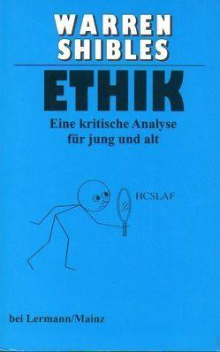 Ethik von Shibles,  Warren, Zetzmann,  Hannelore