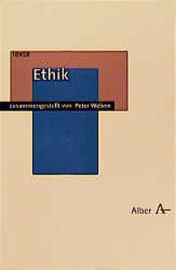 Ethik von Welsen,  Peter