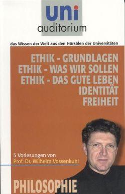 Ethik von Vossenkuhl,  Wilhelm