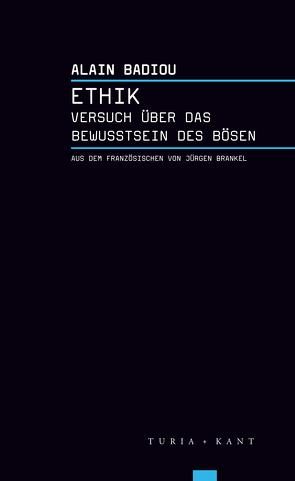 Ethik von Badiou,  Alain, Brankel,  Jürgen