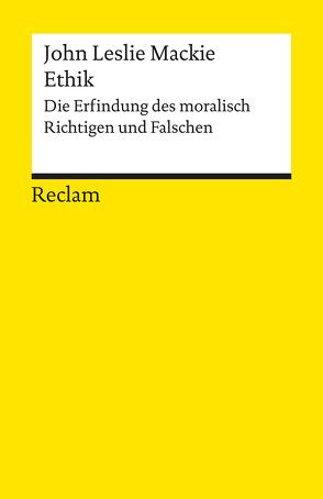 Ethik von Ginters,  Rudolf, Mackie,  John Leslie