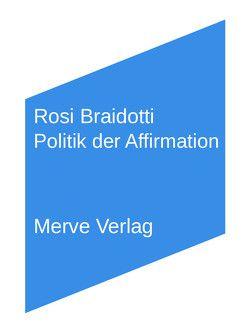 Ethik der Nachhaltigkeit von Barth,  Elisa, Braidotti,  Rosi