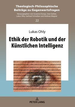 Ethik der Robotik und der Künstlichen Intelligenz von Ohly,  Lukas