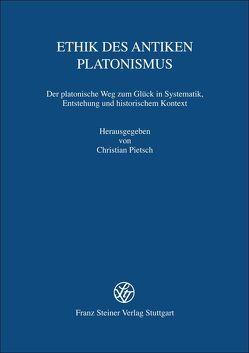 Ethik des antiken Platonismus von Pietsch,  Christian