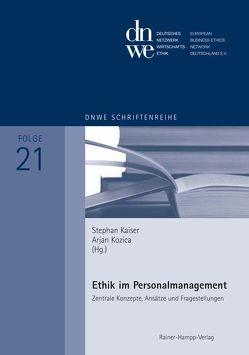 Ethik im Personalmanagement von Kaiser,  Stephan, Kozica,  Arjan