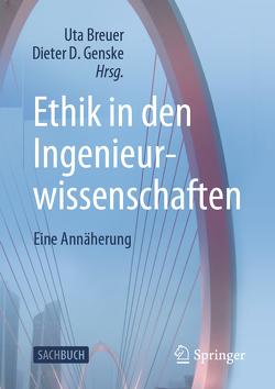 Ethik in den Ingenieurwissenschaften von Breuer,  Uta, Genske,  Dieter