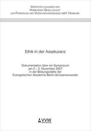 Ethik in der Assekuranz von Axer,  Jochen, Grusa,  Michael, Oermann,  Nils O, Peter,  Hans B