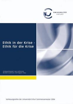 Ethik in der Krise – Ethik für die Krise von Bergsdorf,  Wolfgang