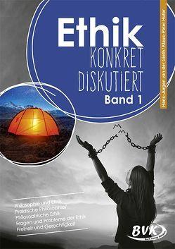 Ethik: konkret diskutiert Band 1 von Hufer,  Klaus-Peter, van der Gieth,  Hans-Jürgen