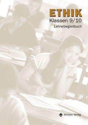 Ethik Sekundarstufen I und II / Ethik Klassen 9/10 – Landesausgabe Thüringen von Kätzel,  Siegfried, Luutz,  Eveline