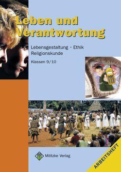 Ethik Sekundarstufen I und II / Klasse 9/10 von Eisenschmidt,  Helge, Kätzel,  Siegfried