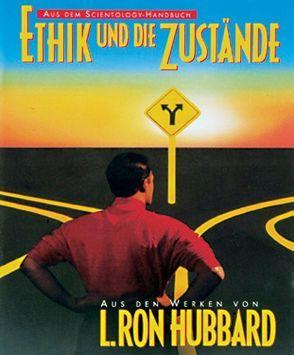 Ethik und die Zustände von Hubbard,  L. Ron