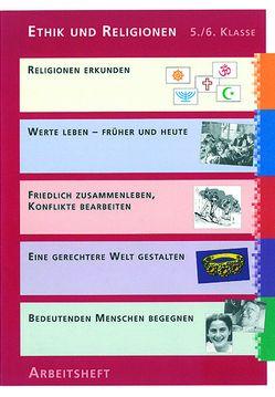Ethik und Religionen 5./6. Klasse von Berger,  Markus, Estermann,  Guido, Helbling,  Dominik, Senn Berger,  Monika