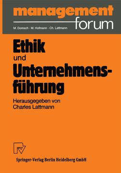Ethik und Unternehmensführung von Lattmann,  Charles