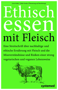Ethisch Essen mit Fleisch von Gonder,  Ulrike, Keith,  Lierre