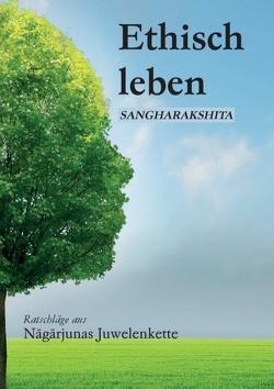 Ethisch leben von Buddhawege e.V., Sangharakshita