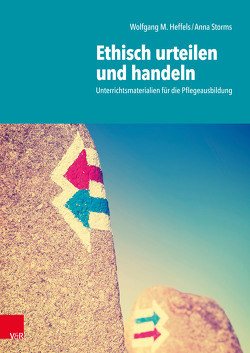 Ethisch urteilen und handeln von Heffels,  Wolfgang Matthias, Janhsen,  Anna