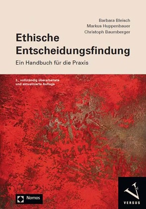Ethische Entscheidungsfindung von Baumberger,  Christoph, Bleisch,  Barbara, Huppenbauer,  Markus
