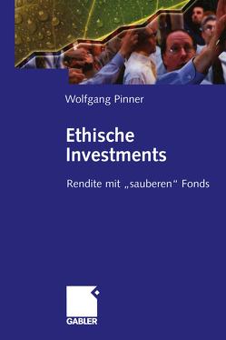 Ethische Investments von Pinner,  Wolfgang