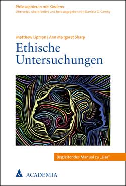 Ethische Untersuchungen von Camhy,  Daniela G, Lipman,  Matthew