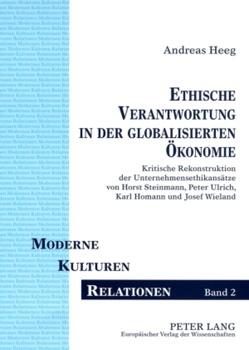 Ethische Verantwortung in der globalisierten Ökonomie von Heeg,  Andreas