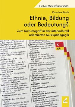 Ethnie, Bildung oder Bedeutung? von Barth,  Dorothee