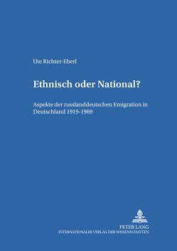 Ethnisch oder National? von Richter-Eberl,  Ute