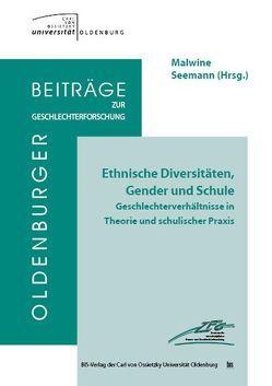 Ethnische Diversitäten, Gender und Schule von Seemann,  Malwine